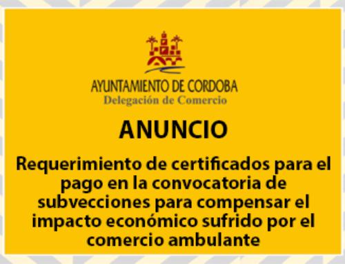 Requerimiento de certificados para el pago en la convocatoria de subvenciones de comercio ambulante