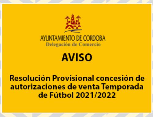 Resolución Provisional concesión de autorizaciones de venta Temporada de Fútbol 2021/2022